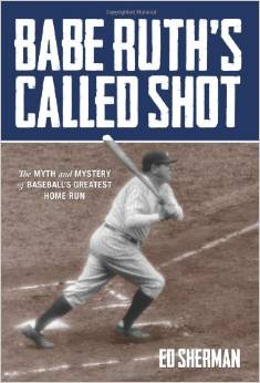 Cover of 'Babe Ruth's Called Shot.'
