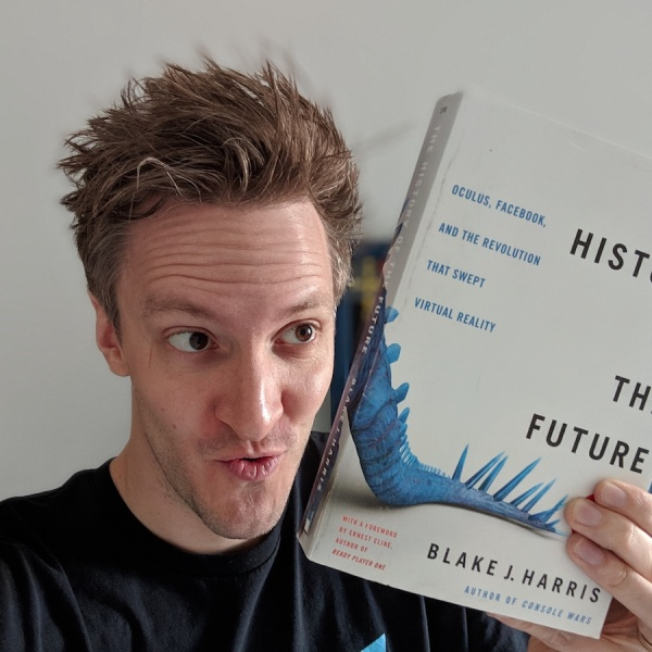"""Host Cody Gough with """"The History of the Future: Oculus, Facebook, and the Revolution That Swept Virtual Reality"""" by Blake J. Harris"""