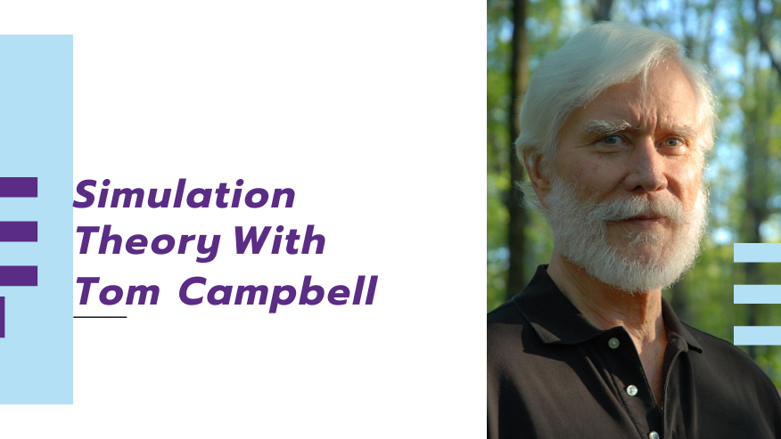 Virtual Reality, Simulation Theory, Tom Campbell